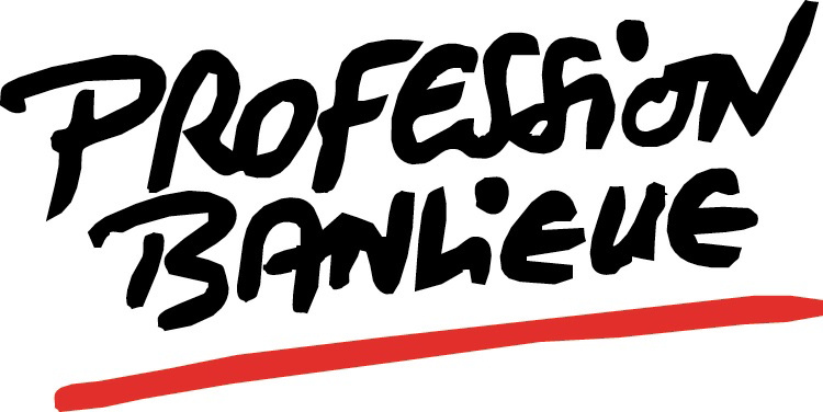 Profession Banlieue