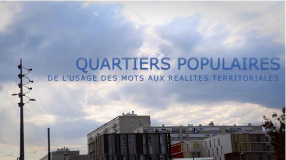Actes de la journée régionale «Quartiers populaires : de l'usage des mots aux réalités territoriales»