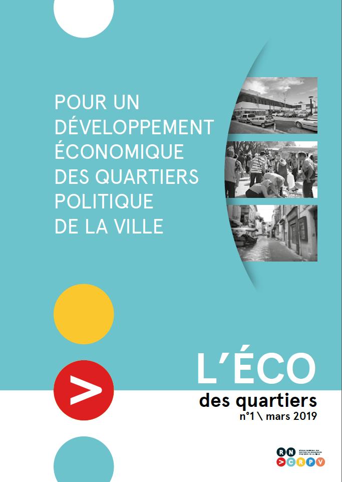 Pour un développement économique des quartiers politique de la ville