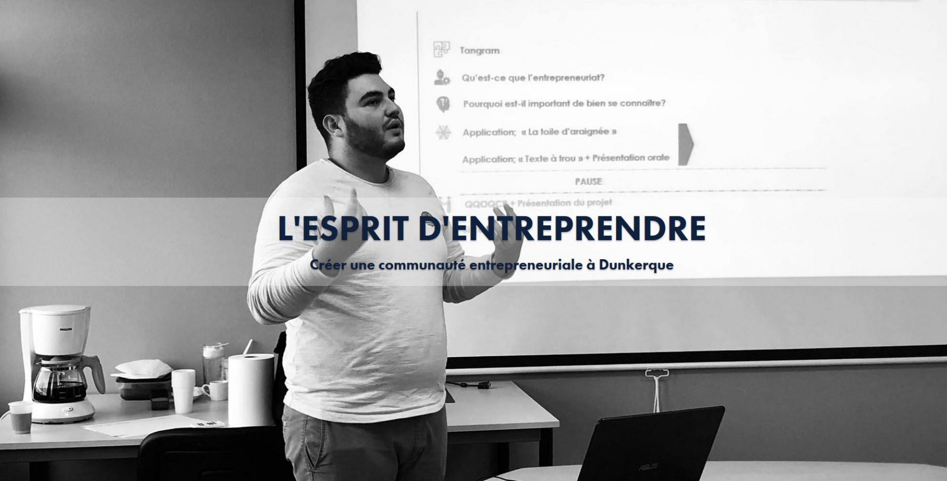 L'esprit d'entreprendre, Créer une communauté entrepreneuriale à Dunkerque