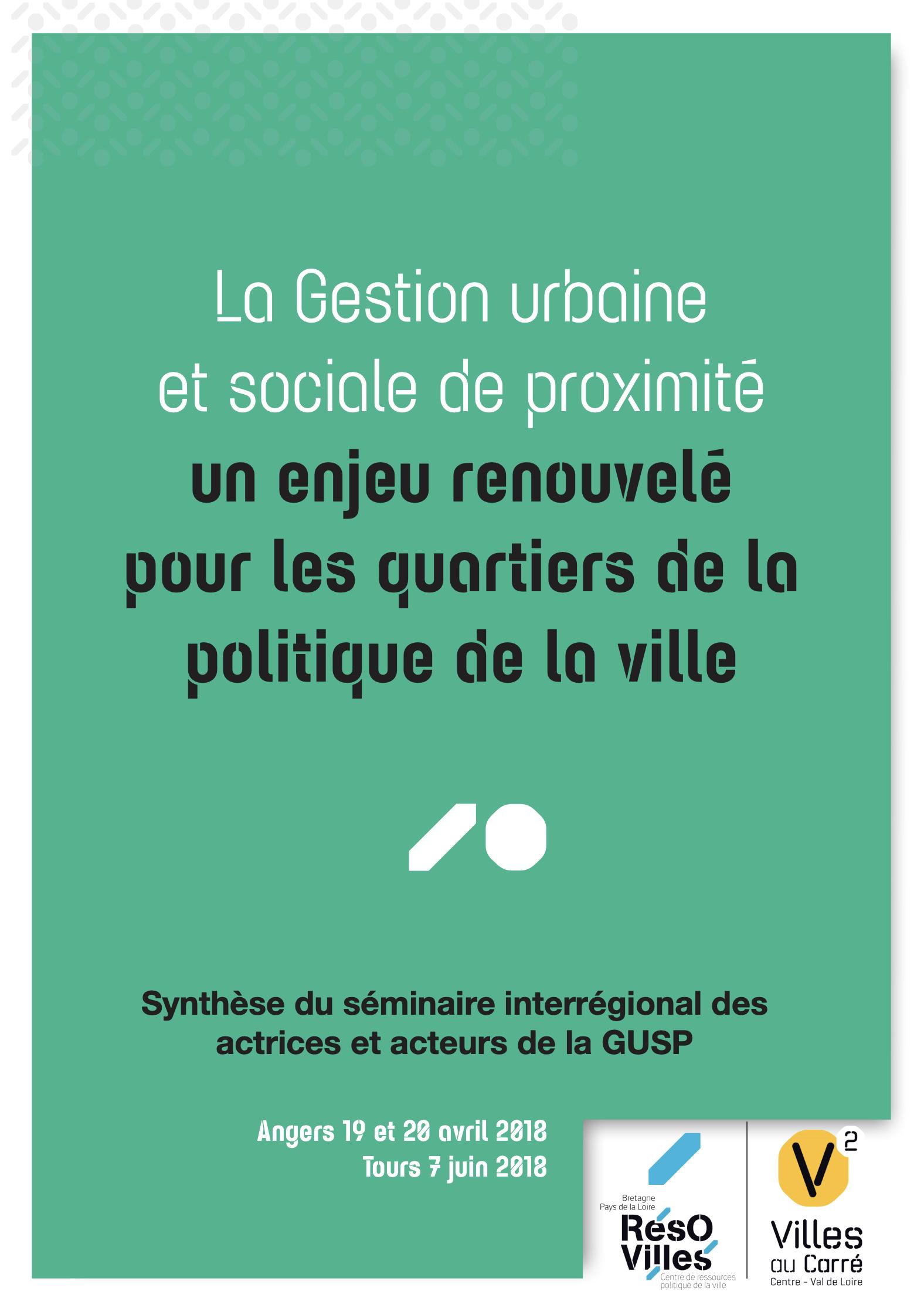 La gestion urbaine et sociale de proximité : un enjeu renouvelé pour les quartiers de la politique de la ville