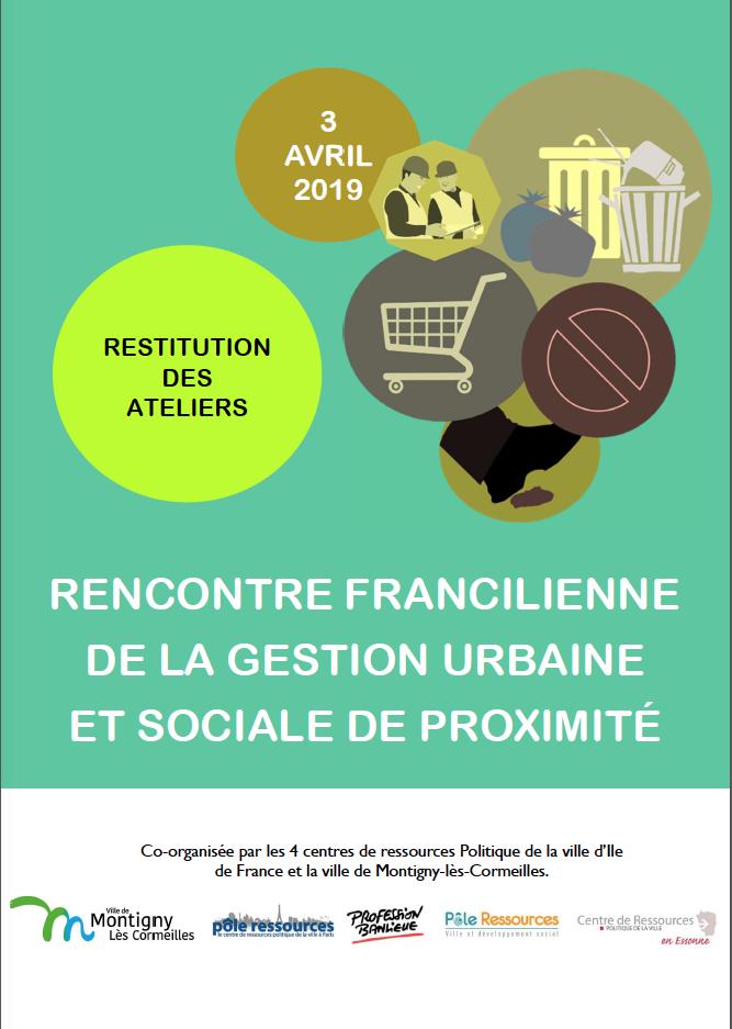 Rencontre francilienne de la gestion urbaine et sociale de proximité