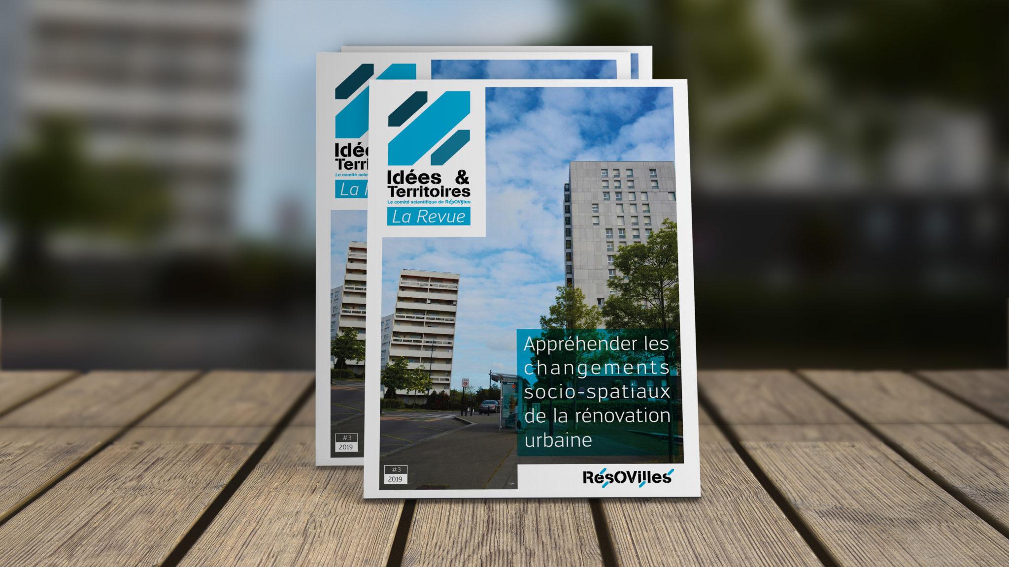 Idées & Territoire #3 – Appréhender les changements socio-spatiaux de la rénovation urbaine