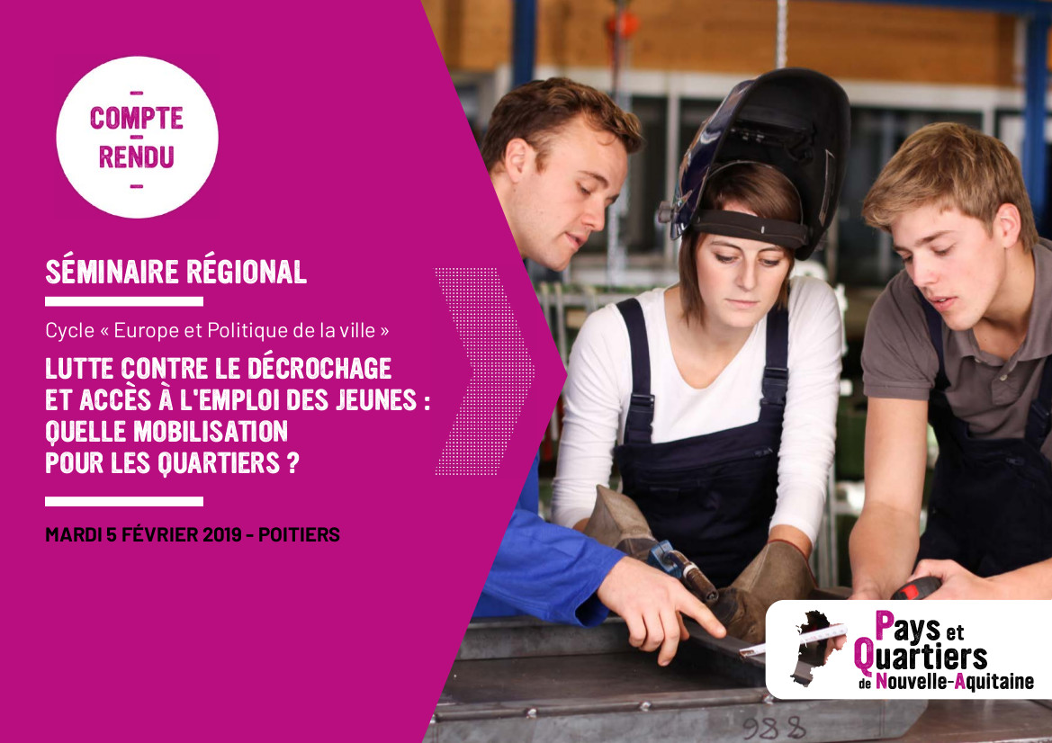 Lutte contre le décrochage et accès à l'emploi des jeunes : quelle mobilisation pour les quartiers ?